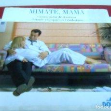 Libros de segunda mano: LIBRO MIMATE MAMA-COMO CUIDAR DE TI MISMA DURANTE Y DESPUES DEL EMBARAZO-AÑOS 80-DODOT. Lote 117251843
