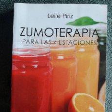 Libros de segunda mano: ZUMOTERAPIA PARA LAS 4 ESTACIONES / LEIRE PIRIZ / EDI. ZENITH PLANETA / 1ª EDICIÓN 2016. Lote 117423951