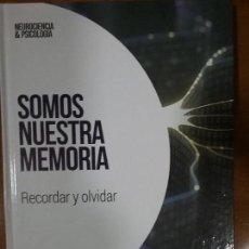 Libros de segunda mano: SOMOS NUESTRA MEMORIA. RECORDAR Y OLVIDAR. EMILIO GARCIA GARCIA. Lote 117676663