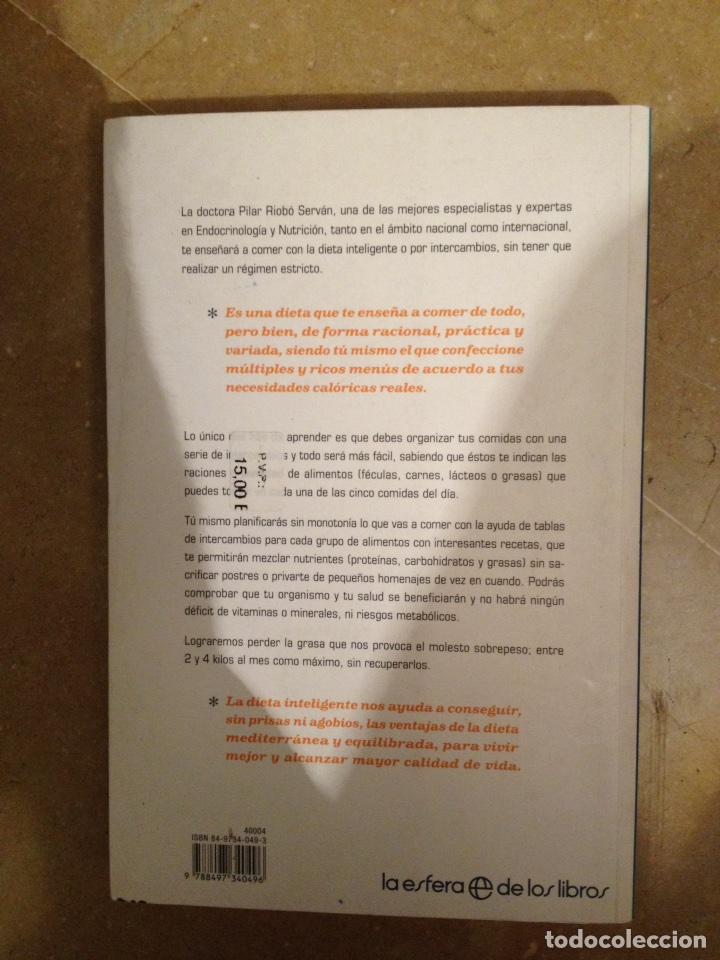 Libros de segunda mano: La dieta inteligente (Dra. Pilar Riobó Serván) - Foto 6 - 117868454