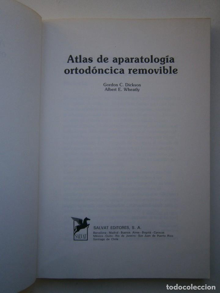 Libros de segunda mano: ATLAS DE APARATOLOGIA ORTODONCICA REMOVIBLE Gordon Dickson Albert Wheatly Salvat 1982 - Foto 7 - 117953503