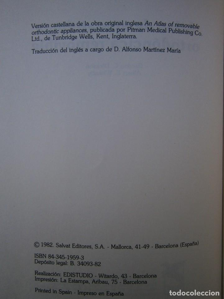Libros de segunda mano: ATLAS DE APARATOLOGIA ORTODONCICA REMOVIBLE Gordon Dickson Albert Wheatly Salvat 1982 - Foto 8 - 117953503