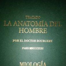 Libros de segunda mano: TRATADO. LA ANATOMÍA DEL HOMBRE. POR EL DOCTOR BOURGERY. PARIS MDCCCXXXI. MIOLOGÍA. AÑO 2004. ERGON.. Lote 118433604