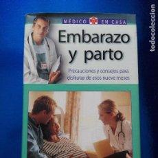 Libros de segunda mano: LIBRO-EMBARAZO Y PARTO-MÉDICO EN CASA-BERTA MªMARTÍN CABREJAS-2003-COBRECUBIERTA-NUEVO. Lote 118674127