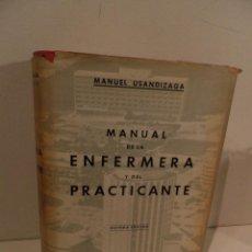 Libros de segunda mano: MANUAL DE LA ENFERMERA Y DEL PRACTICANTE. MANUEL USANDIZAGA.. Lote 200284700