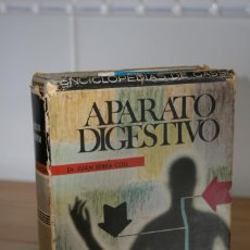 Libros de segunda mano: APARATO DIGESTIVO. DR JUAN SERRA COLL. ENCICLOPEDIAS DE GASSÓ. PRIMERA EDICIÓN 1970.. Lote 118854439