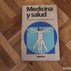 Libros de segunda mano: LIBRO MEDICINA Y SALUD, VOLUMEN 2. Lote 119049851