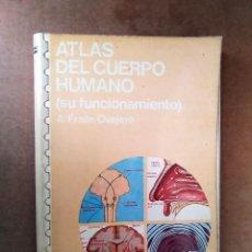 Libros de segunda mano: ATLAS DEL CUERPO HUMANO (SU FUNCIONAMIENTO). EDICIONES JOVER. Lote 119573139