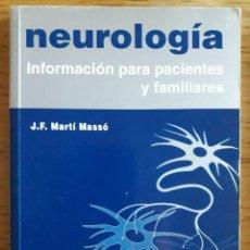 Libros de segunda mano: NEUROLOGÍA INFORMACIÓN PARA PACIENTES Y FAMILIARES / J.F. MARTÍ MASSÓ / EDI. ERGON / EDICIÓN 1995. Lote 119851163