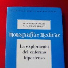 Libros de segunda mano: LIBRO-MONOGRAFÍAS MÉDICAS-LA EXPLORACIÓN DEL ENFERMO HIPERTENSO-ED.DAIMON-MANUEL TAMAYO-VER FOTOS. Lote 120077563