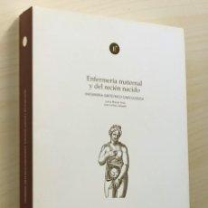 """Libros de segunda mano: ENFERMERÍA MATERNAL Y DEL RECIÉN NACIDO. ENFERMERÍA OBSTÉTRICO-GINECOLÓGICA - """"MACIAS SEDA, JUANA - . Lote 120183967"""