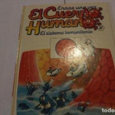 Libros de segunda mano: LIBRO ERASE UNA VEZ EL CUERPO HUMANO, VOLUMEN 21. Lote 121066707