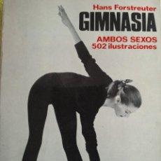 Libros de segunda mano: GIMNASIA AMBOS SEXOS. - HANS FORSTREUTER 1978. Lote 121078223