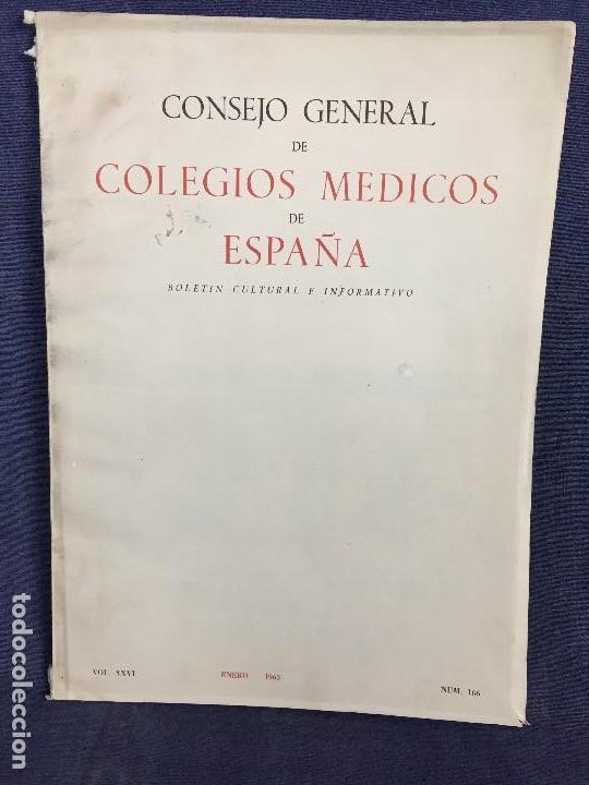 Libros de segunda mano: 4 BOLETIN CULTURAL E INFORMATIVO CONSEJO GENERAL DE COLEGIOS MEDICOS DE ESPAÑA ENE FEB 1963 - Foto 5 - 121103027