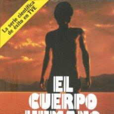 Libros de segunda mano: EL CUERPO HUMANO - KARL SABBAGH Y CHRISTIAAN BARNARD - PLAZA & JANÉS EDITORES, S.A., 1984. . Lote 121273939