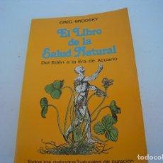 Libros de segunda mano: EL LIBRO DE LA SALUD NATURAL. Lote 121460851