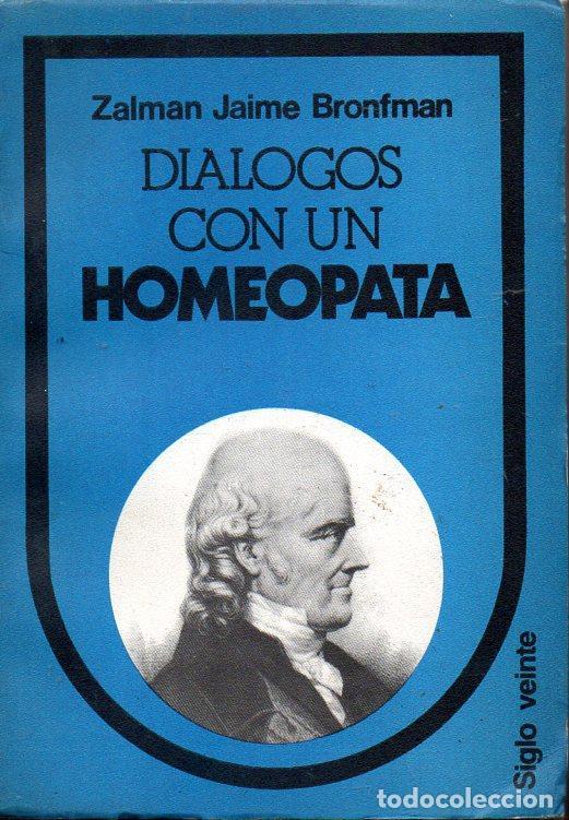 BRONFMAN : DIÁLOGOS CON UN HOMEÓPATA (SIGLO VEINTE, 1984) (Libros de Segunda Mano - Ciencias, Manuales y Oficios - Medicina, Farmacia y Salud)