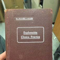 Libros de segunda mano: EXPLORACIÓN CLÍNICA PRACTICA DOCTOR NOGUER Y MOLINS 1962. Lote 121740775