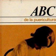 Libros de segunda mano: ABC DE LA PUERICULTURA - DRA. HANNAH UFLACKER. CÍRCULO DE LECTORES, 1970. Lote 121949719