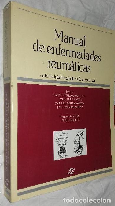 MANUAL DE ENFERMEDADES REUMATICAS, DE LA SOCIEDAD ESPAÑOLA DE REUMATOLOGIA (Libros de Segunda Mano - Ciencias, Manuales y Oficios - Medicina, Farmacia y Salud)