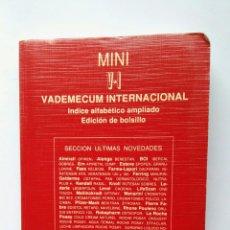 Libros de segunda mano: MINI V-I VADEMECUM INTERNACIONAL EDICIÓN DE BOLSILLO. Lote 122293916