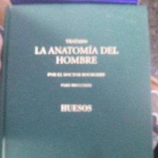 Libros de segunda mano: TRATADO LA ANATOMIA DEL HOMBRE ,HUESOS , DOCTOR BOURGERY. Lote 122792339