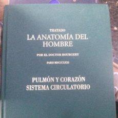 Libros de segunda mano: TRATADO LA ANATOMIA DEL HOMBRE ,PULMON Y CORAZON SISTEMA CIRCULATORIO , DOCTOR BOURGERY. Lote 122792463