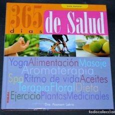 Libros de segunda mano: LIBRO 365 DÍAS DE SALUD. DRA. POOMAN LAKRA.. Lote 123043971