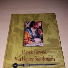 Libros de segunda mano: HISTORIA GENERAL DE LA HIGIENE BUCODENTARIA - JULIO GONZÁLEZ IGLESIAS. Lote 123082782