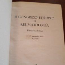 Libros de segunda mano: SEGUNDO CONGRESO EUROPEO DE REUMATOLOGÍA. Lote 123485503