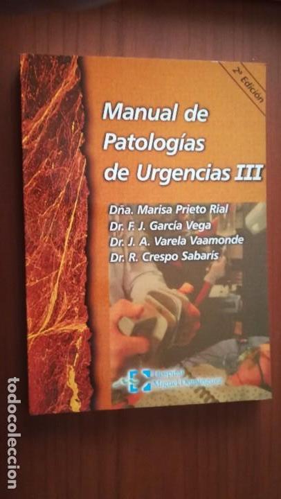 MANUAL DE PATOLOGÍAS DE URGENCIAS III (Libros de Segunda Mano - Ciencias, Manuales y Oficios - Medicina, Farmacia y Salud)