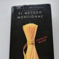 Libros de segunda mano: EL MÉTODO MONTIGNAC. Lote 124320659