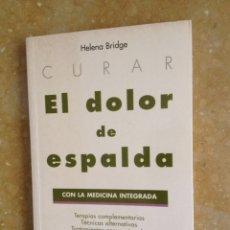Libros de segunda mano: EL DOLOR DE ESPALDA (HELENA BRIDGE). Lote 125918811