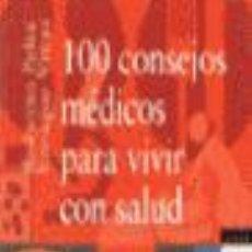 Libros de segunda mano: 100 CONSEJOS MÉDICOS PARA VIVIR CON SALUD. - PELTA, ROBERTO.. Lote 125982731