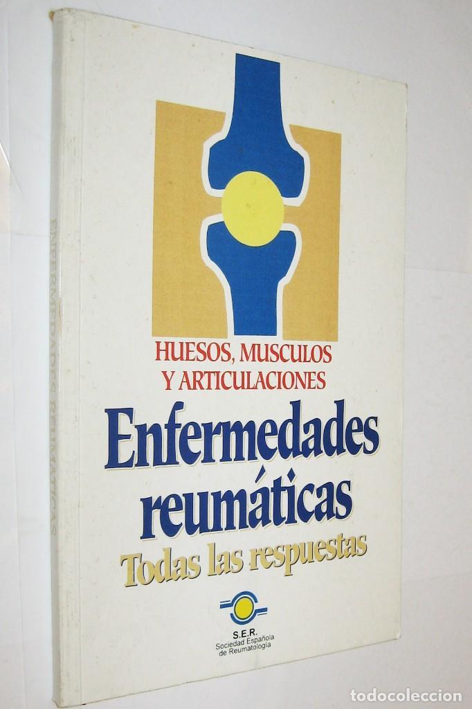 ENFERMEDADES REUMATICAS - HUESOS MUSCULOS Y ARTICULACIONES * (Libros de Segunda Mano - Ciencias, Manuales y Oficios - Medicina, Farmacia y Salud)