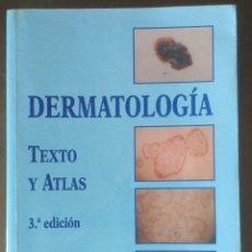 Libros de segunda mano: DERMATOLOGÍA TEXTO Y ATLAS 3A EDICIÓN PABLO LÁZARO OCHAITA. Lote 126617510