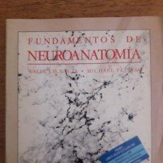 Libros de segunda mano: FUNDAMENTOS DE NEUROANATOMIA / VALLE J.H. NAUTA, MICHAEL FEIRTAG / EDI. LABOR / 1ª EDICIÓN 1987. Lote 126785027