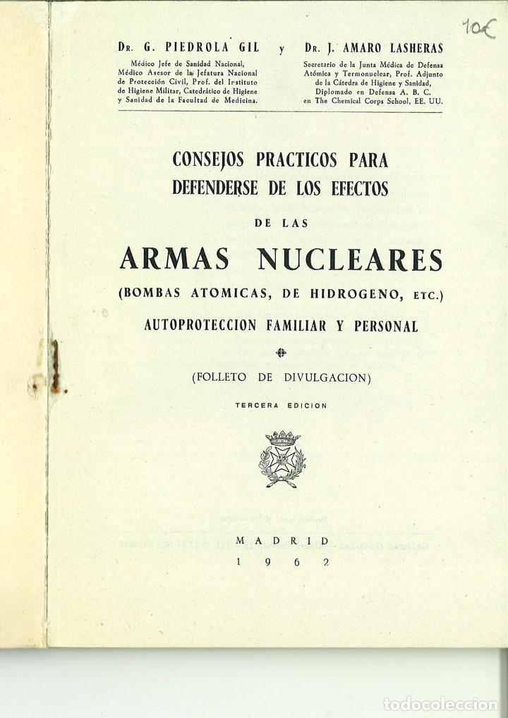 Libros de segunda mano: CONSEJOS PRÁCTICOS PARA DEFENDERSE DE LOS EFECTOS DE LAS ARMAS NUCLEARES. G. Piedrola Gil - Foto 2 - 127308399