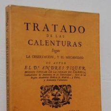 Libros de segunda mano: TRATADO DE LAS CALENTURAS - FACSÍMIL. ANDRES PIQUER. Lote 127448935