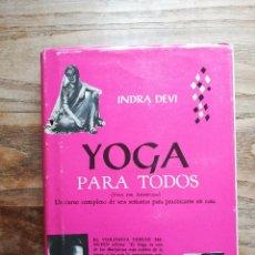 Libros de segunda mano: YOGA PARA TODOS (YOGA FOR AMERICANS) - DEVI, INDRA. Lote 120170946