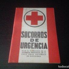 Libros de segunda mano: SOCORROS DE URGENCIA. CRUZ ROJA. 1958. Lote 127524943
