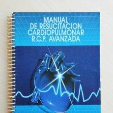 Libros de segunda mano: MANUAL DE RESUCITACIÓN CARDIOPULMONAR (R.C.P.) AVANZADA - PERALES RODRIGUEZ DE VIGURI, NARCISO (DIR.. Lote 127604012