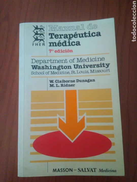 MANUAL TERAPEUTICA MEDICA 7 EDICION,WASGINTON UNIVERSITY.VER FOTOS.MASSON-SALVAT.FER.MEDICINA (Libros de Segunda Mano - Ciencias, Manuales y Oficios - Medicina, Farmacia y Salud)