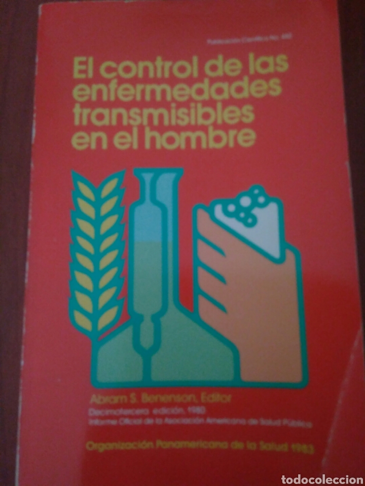 EL CONTROL ENFERMEDADES TRANSMISIBLES POR EL HOMBRE,ABRAM S.BENENSON.ORG PANAMERICANA DE SALUD 1983 (Libros de Segunda Mano - Ciencias, Manuales y Oficios - Medicina, Farmacia y Salud)
