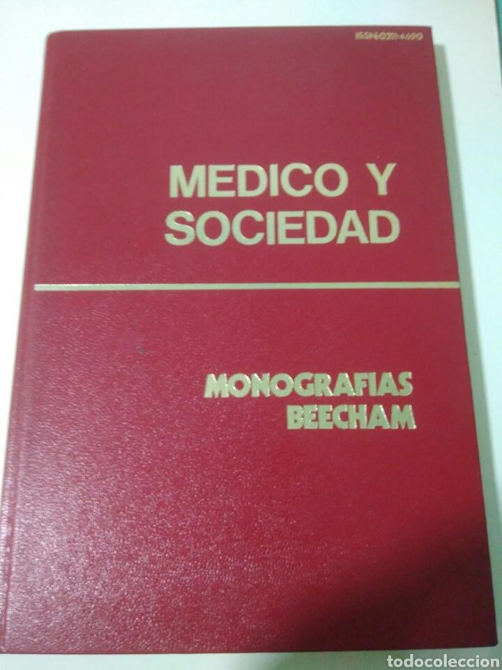MEDICO Y SOCIEDAD-MONOGRAFIAS BEECHAM.MEDICAMENTO (Libros de Segunda Mano - Ciencias, Manuales y Oficios - Medicina, Farmacia y Salud)