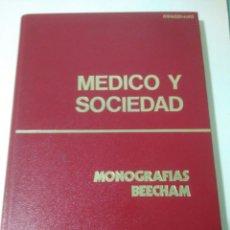 Libros de segunda mano: MEDICO Y SOCIEDAD-MONOGRAFIAS BEECHAM.MEDICAMENTO. Lote 127681015