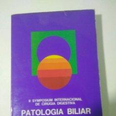Libros de segunda mano: PATOLOGIA BILIAR II SYMPOSIUM INTERNACIONAL CIRUGIA DIGESTIVA.HOSP VALENCIA.J. CANO IVORRA 1972. Lote 127884075