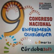 Libros de segunda mano: CONGRESO NACIONAL ENFERMERIA QUIRURGICA 6 Y 8 MARZO PONENCIAS Y COMUNICACIONES CORDOBA 2013. Lote 128055863