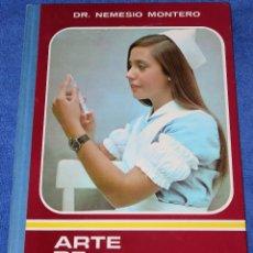 Libros de segunda mano: ARTE DE PONER INYECCIONES - DR. NEMESIO MONTERO - SEVER-CUESTA (1972). Lote 128142491