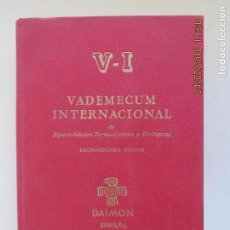 Libros de segunda mano: VADEMECUM INTERNACIONAL DE ESPECIALIDADES FARMACÉUTICAS Y BIOLOGICAS. DECIMOSEGUNDA EDICIÓN 1971. Lote 277642893